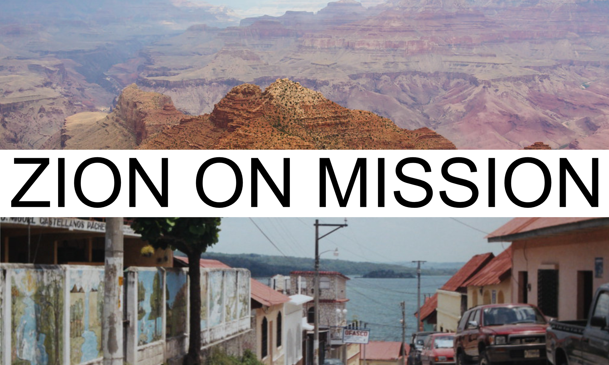 Zion Mission Trip Blog